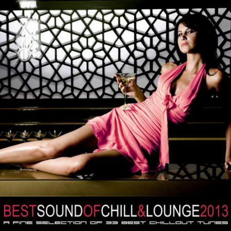 BEST SOUND OF CHILL & LOUNGE 2013
