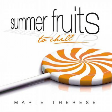 SUMMER FRUITS TO CHILL EP