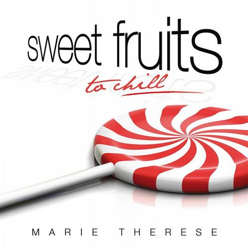SWEET FRUITS TO CHILL