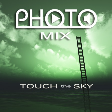 PHOTO MIX - Touch the Sky Cover